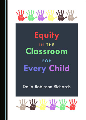 Equity in the Classroom for Every Child