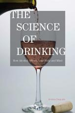 The Science of Drinking