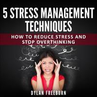 5 Stress Management Techniques PDF