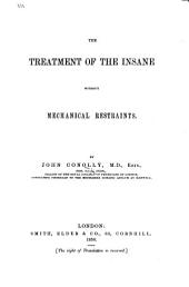 The Treatment of the Insane Without Mechanical Restraits