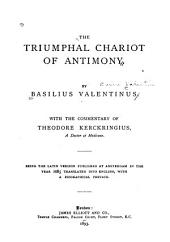 The Triumphal Chariot of Antimony: Being the Latin Version Published at Amsterdam in the Year 1685 Translated Into English, with a Biographical Preface