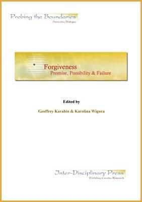 Forgiveness  Promise  Possibility    Failure