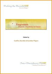Forgiveness: Promise, Possibility, & Failure