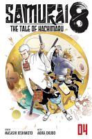 Samurai 8  The Tale of Hachimaru  Vol  4 PDF