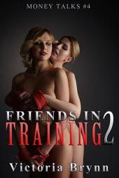 Friends in Training 2