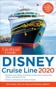 The Unofficial Guide to the Disney Cruise Line 2020 PDF