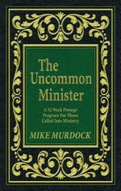 The Uncommon Minister Manual