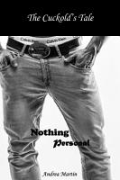 The Cuckold s Tale  Nothing Personal PDF
