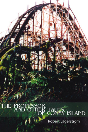 The Professor  and Other Tales of Coney Island PDF