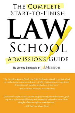Complete Start to Finish Law School Admissions Guide PDF