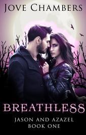 Breathless (Jason and Azazel #1)
