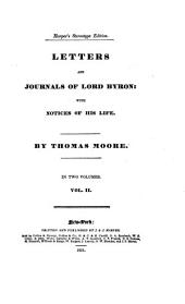 Letters and journals of lord Byron: with notices of his life, by T. Moore. Harper's stereotype ed: Volume 2