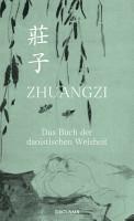 Zhuangzi  Das Buch der daoistischen Weisheit  Gesamttext PDF