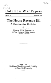 The House Revenue Bill: A Constructive Criticism