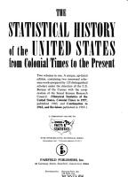 The Statistical History of the United States from Colonial Times to the Present PDF