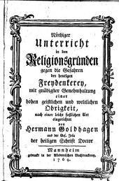 Nöthiger Unterricht in den Religionsgründen gegen die Gefahren der heutigen Freydenkerey