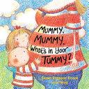 Mummy  Mummy  What s in Your Tummy  PDF