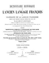 Dictionnaire historique de l'ancien langage françois: Chie - Deca, 1877