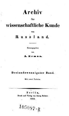 Archiv f  r wissenschaftliche Kunde von Russland  Herausgegeben von A  Erman PDF