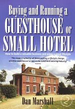 Buying and Running a Guesthouse or Small Hotel 2nd Edition