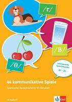 44 kommunikative Spiele   Spanische Aussprache in 10 Minuten  Buch   Online PDF