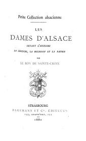Les dames d'Alsace devant l'histoire, la légende, la religion et la patrie