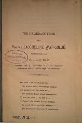 Ter nagedachtenis van Vrouwe Jacqeline Wap-Guljé, echtgenoote van Dr. J. J. F. Wap, geboren den 4 September 1812, te Oirschot; overleden den 21 Maart 1876, te Deventer