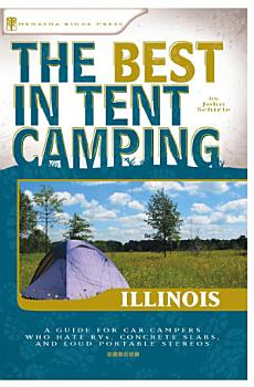 The Best in Tent Camping  Illinois PDF
