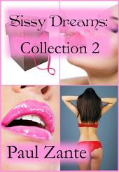 Sissy Dreams: Collection 2