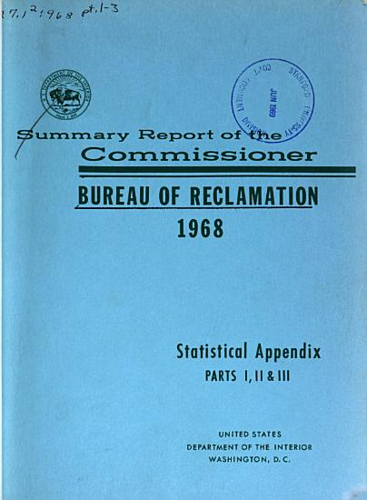 Summary Report of the Commissioner of the Bureau of Reclamation to the Secretary of the Interior and Statistical Appendix PDF