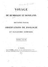Recueil d'observations de zoologie et d'anatomie comparée: faites dans l'Océan Atlantique, dans l'interieur du nouveau continent et dans la Mer du Sud, pendant les années 1799, 1800, 1801, 1802 et 1803, Partie2,Volume1