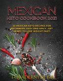 Mexican Keto Cookbook 2021