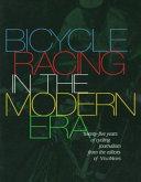 Bicycle Racing in the Modern Era PDF