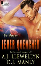 Fever Quenched