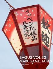 SAGUS Vol 33: Marugame, Japan