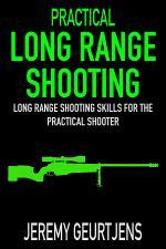 Practical Long Range Shooting
