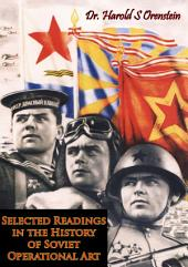 Selected Readings in the History of Soviet Operational Art