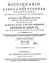 Diccionario da lingua portugueza: recopilado de todos os impressos ate' a presente, Volume 2