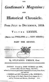 The Gentleman's Magazine, and Historical Chronicle, for the Year ...: Volume 89, Part 2