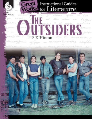 The Outsiders  An Instructional Guide for Literature