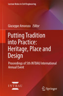 Putting Tradition into Practice: Heritage, Place and Design