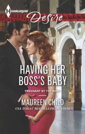 Having Her Boss's Baby