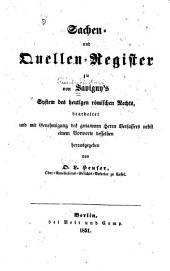 Sachen- und Quellen-Register zu von Savigny's System des heutigen römischen Rechts