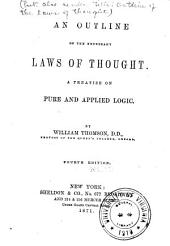 An Outline of the Necessary Laws of Thought: A Treatise on Pure and Applied Logic