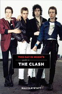 This Day in Music s Guide to the Clash