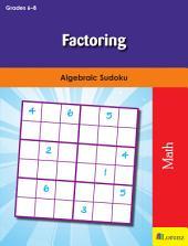 Factoring: Algebraic Sudoku