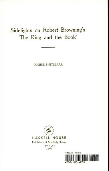 Download Sidelights on Robert Browning s The Ring and the Book Book