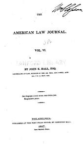 The American Law Journal: Volume 6