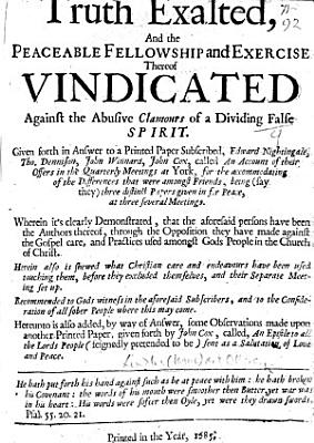 Truth Exalted  and the peaceable fellowship and exercise thereof vindicated     In answer to a printed paper subscribed  Edward Nightingale  Tho  Dennison  John Winnard  John Cox  called An Account of their Offers in the Quarterly Meetings at York     Also     some observations made upon another printed paper     by John Cox  called  An Epistle to all the Lord s People  etc   The preface signed by I  Lindley and others   PDF