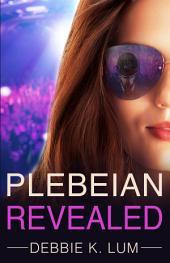 Plebeian Revealed